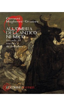All'ombra dell'Antico Nemico